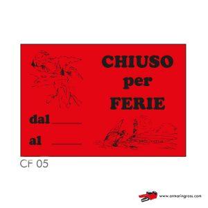 """Cartelli """"CHIUSO PER FERIE"""" CF 05"""