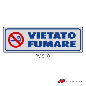 Indicatore Adesivo PV 510 | Vietato Fumare