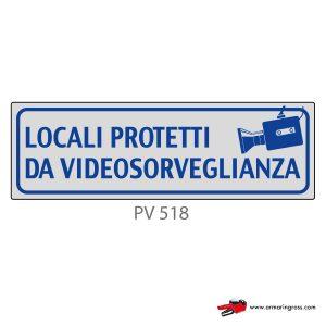 Indicatore Adesivo PV 518 | Locali Protetti da Videosorveglianza